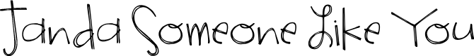 Preview image for Janda Someone Like You Font