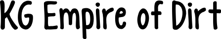 Preview image for KG Empire of Dirt Font