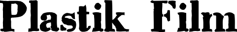Plastik Film font