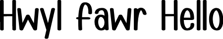Preview image for Hwyl fawr Hello Font