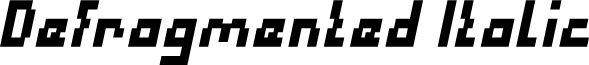 Defragmented Italic