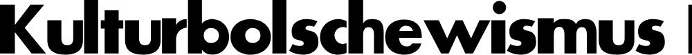 Preview image for Kulturbolschewismus-Bold Font