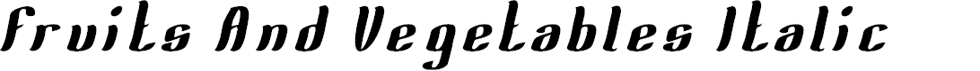 Preview image for Fruits And Vegetables Italic