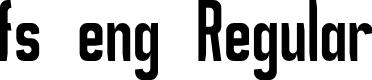 Preview image for fs eng Regular Font