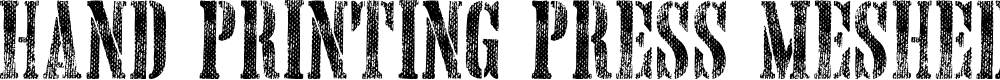 Preview image for Hand Printing Press Meshed_demo Font