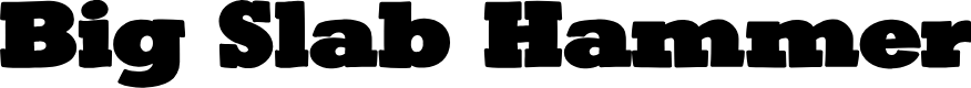 Preview image for BigSlabHammer Font