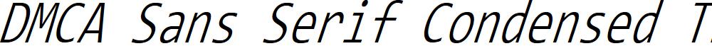 DMCA Sans Serif Condensed Thin Italic