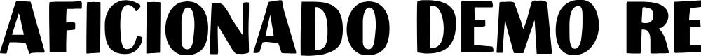 Preview image for Aficionado DEMO Regular Font