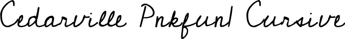 Preview image for Cedarville Pnkfun1 Cursive Font
