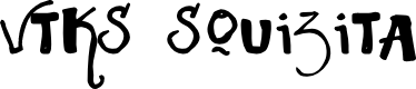 Preview image for Vtks Squizita Font