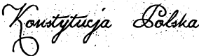 Preview image for Konstytucja Polska Font