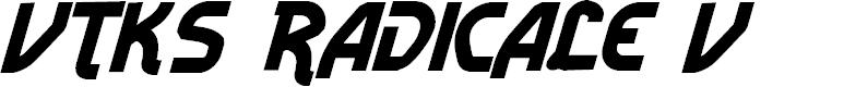 Preview image for Vtks Radicale v2 Font