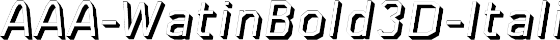 Preview image for AAA-WatinBold3D-Italic Font