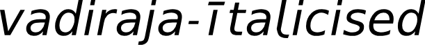 vadiraja-Italicised