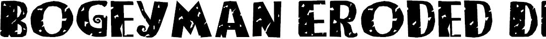 Preview image for Bogeyman Eroded DEMO Regular Font