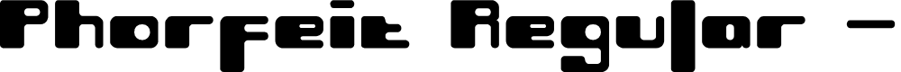 Preview image for Phorfeit Regular -BRK- Font