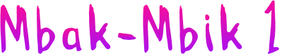 Preview image for Mbak-Mbik 1 Font