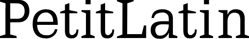 Preview image for PetitLatin Font