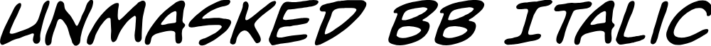 Unmasked BB Italic