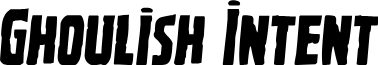 Ghoulish Intent Semi-Italic