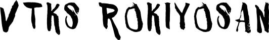 Preview image for VTKS ROKIYOSAN Font