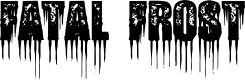 Preview image for Fatal Frost Font