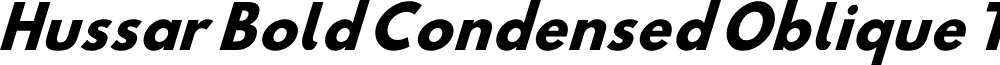 Hussar Bold Condensed Oblique Three