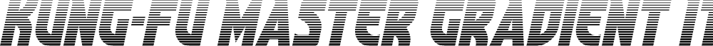 Kung-Fu Master Gradient Italic