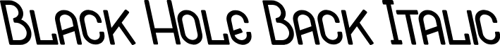 Black Hole Back Italic