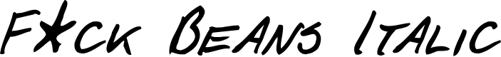 Preview image for F*ck Beans Italic