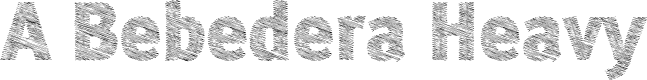 Preview image for A Bebedera Heavy Font