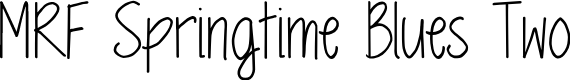 Preview image for MRF Springtime Blues Two Font