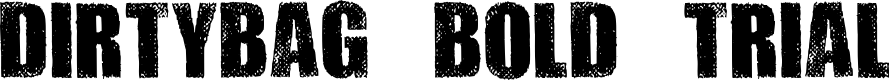 Preview image for DIRTYBAG BOLD TRIAL Font