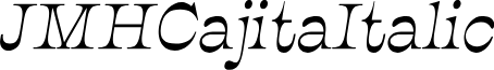 JMHCajita-Italic