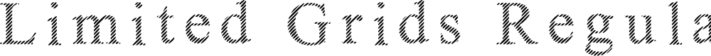Preview image for Limited Grids Regular Font