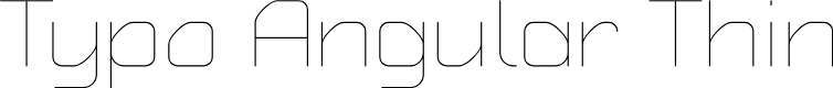 Preview image for Typo Angular Rounded Thin Demo Font