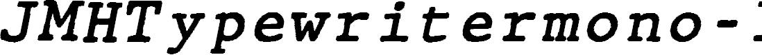 Preview image for JMHTypewritermono-Italic