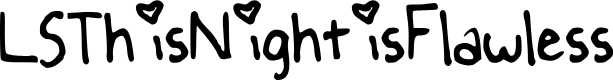 Preview image for LSThisNightisFlawless Font