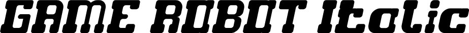 GAME ROBOT Italic