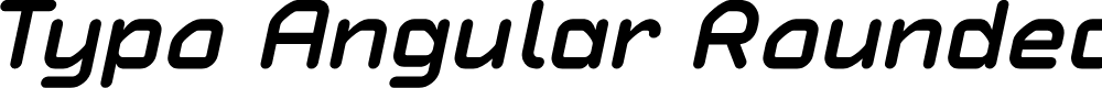Preview image for Typo Angular Rounded Demo Bold Italic