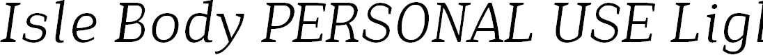 Preview image for Isle Body PERSONAL USE Light Italic