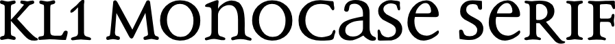 KL1_ Monocase Serif font