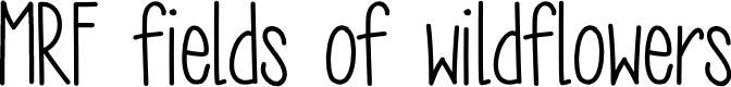 Preview image for MRF fields of wildflowers Font
