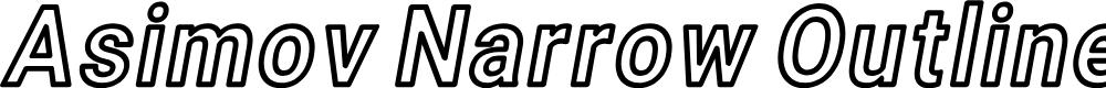 Preview image for Asimov Narrow Outline Italic