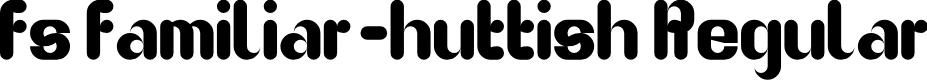 Preview image for fs familiar-huttish Regular Font
