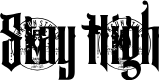 Preview image for Stay High Font