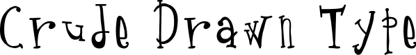 Preview image for Crude Drawn Type Font