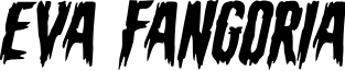 Eva Fangoria Expanded Italic