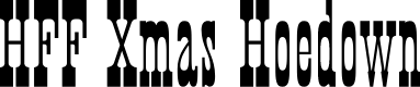 Preview image for HFF Xmas Hoedown Font