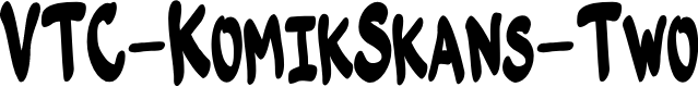 Preview image for VTC-KomikSkans-Two Font
